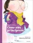 Come una Principessa