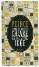 Come Rendere Chiare le Nostre Idee Charles S. Peirce