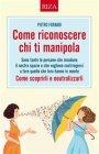 Come Riconoscere Chi Ti Manipola - eBook Pietro Fornari