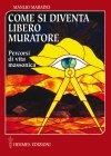 Come si Diventa Libero Muratore (eBook) Manlio Maradei