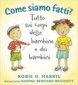 Come Siamo Fatti? Robie H. Harris