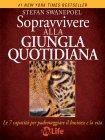 Sopravvivere alla Giungla Quotidiana (eBook) Stefan Swanepoel
