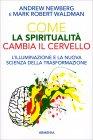 Come la Spiritualità Cambia il Cervello Andrew Newberg