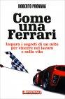 Come una Ferrari Roberto Provana