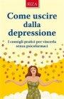 Come Uscire dalla Depressione - eBook Istituto Riza di Medicina Psicosomatica
