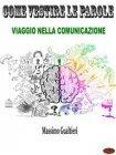 Come Vestire le Parole eBook Massimo Gualtieri