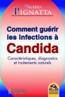 Comment Guérir les Infections à Candida (eBook) Valerio Pignatta