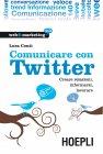 Comunicare con Twitter (eBook) Luca Conti