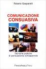Comunicazione Consuasiva Roberto Gasparetti