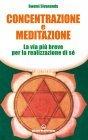 Concentrazione e Meditazione (eBook) Swami Sivananda Sarasvati
