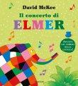 Il Concerto di Elmer David Mckee