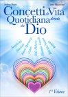 Concetti di Vita Quotidiana Donati da Dio - 1° Volume