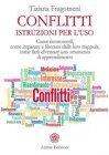Conflitti - Istruzioni per l'Uso - eBook Tiziana Fragomeni