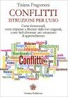 Conflitti - Istruzioni per l'Uso Tiziana Fragomeni