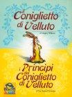Cofanetto - Il Coniglietto di Velluto - I Principi del Coniglietto di Velluto
