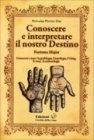 Conoscere e Interpretare il Nostro Destino - Fortuna Major