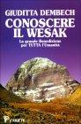 Conoscere il Wesak Pocket (tascabile) Giuditta Dembech