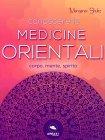 Conoscere le Medicine Orientali eBook Margaret Shultz
