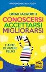 Conoscersi Accettarsi Migliorarsi Omar Falworth