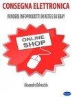 Consegna Elettronica eBook Alessandro Delvecchio