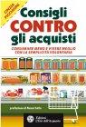 Consigli Contro gli Acquisti (eBook) Cinzia Picchioni