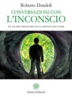 Conversazioni con l'Inconscio eBook Roberto Dondoli