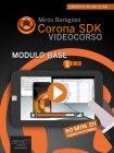Corona SDK Videocorso. Modulo Base - Volume 1 eBook Mirco Baragiani