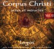 Corpus Christi Vol. 2 - Actes et Miracles