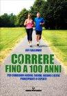Correre Fino a 100 Anni Jeff Galloway