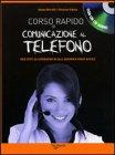Corso Rapido di Comunicazione al Telefono con CD Audio