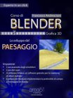 Corso di Blender - Lezione 5 (eBook) Francesco Andresciani