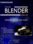 Corso di Blender - Lezione 6 (eBook) Francesco Andresciani