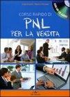 Corso Rapido di PNL per la Vendita - Con CD Audio