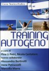 Training Autogeno - Corso Teorico-Pratico CD+DVD