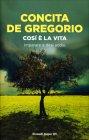 Così è la Vita Concita De Gregorio