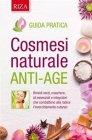Cosmesi Naturale Anti-Age - eBook Istituto Riza di Medicina Psicosomatica