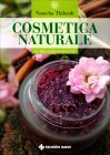 Cosmetica Naturale per Tutti i Giorni Natacha Thibault