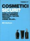 Cosmetici Sicuri? Bill Statham