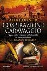 Cospirazione Caravaggio - Alex Connor