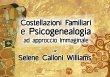 Costellazioni Familiari e Psicogenealogia ad Approccio Immaginale (Videocorso Streaming)
