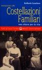 Iniziazione alle Costellazioni Familiari Raffaele Cavaliere