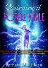 Costruire il Potere Vitale (eBook) Bernarr McFadden