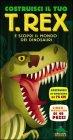 Costruisci il tuo T-Rex - Darren Naish
