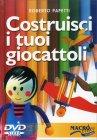 Costruisci i Tuoi Giocattoli - DVD di Roberto Papetti