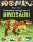 Costruisco con gli Adesivi - Dinosauri