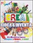 Crea Gioca & Inventa
