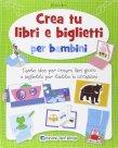 Crea Tu Libri e Biglietti per Bambini Ken Kimura