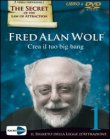 Crea il tuo Big Bang Fred Alan Wolf