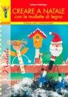 Creare a Natale con le Mollette di Legno Ingrid Moras