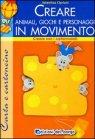 Creare Animali Giochi e Personaggi in Movimento